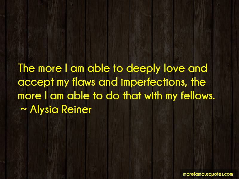Flaws And Imperfections Quotes Pictures 2