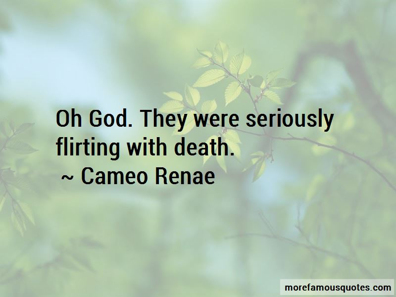 Quotes About Flirting With Death