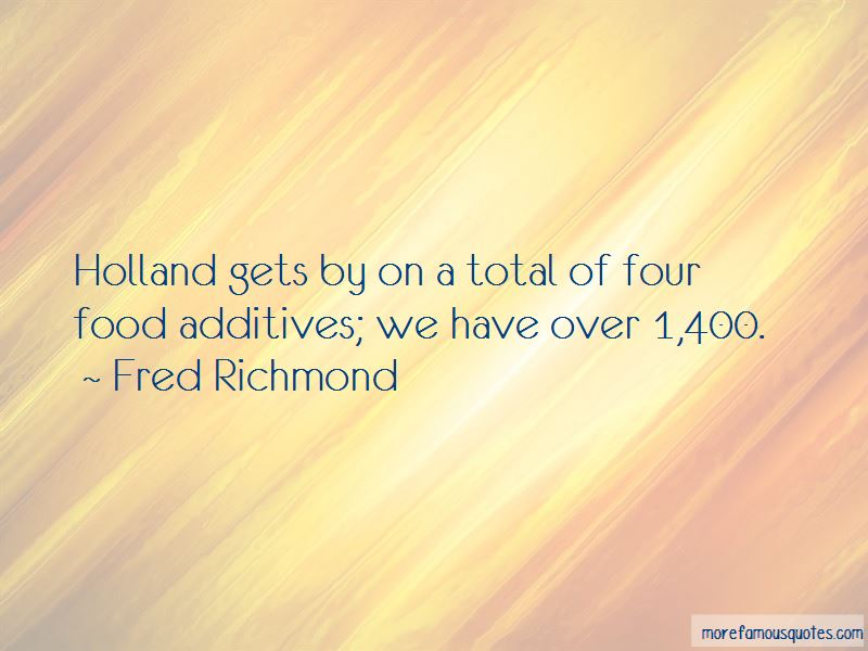 Quotes About Food Additives