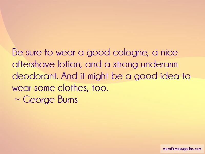 Quotes About Good Cologne