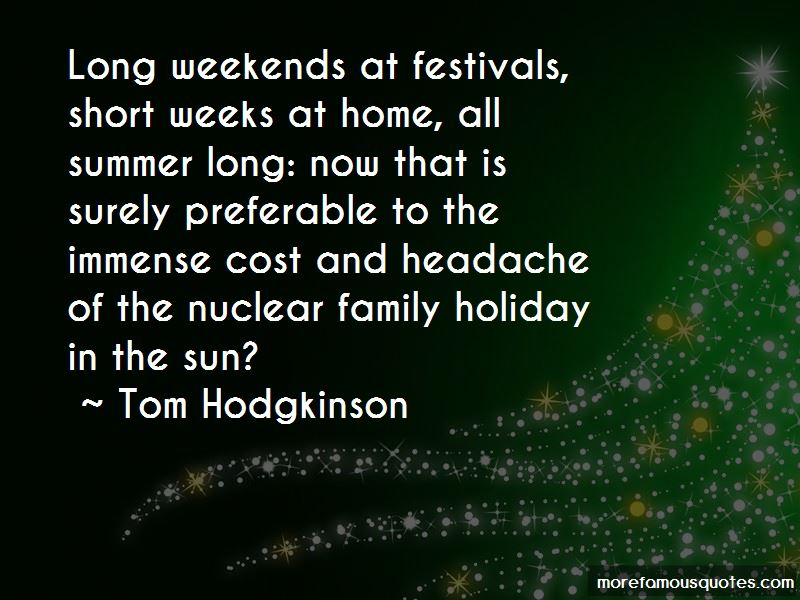 Quotes About Holiday Weekends