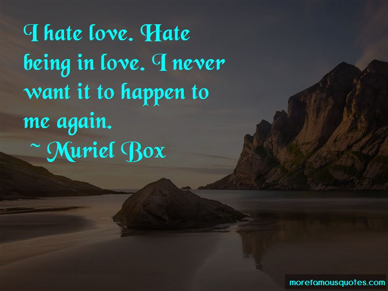 Quotes About I Hate Love