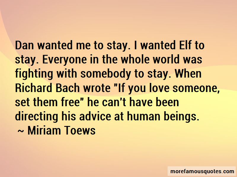 Quotes About If You Love Someone Set Them Free