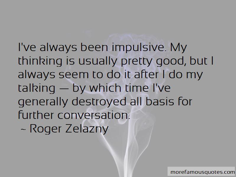 Impulsive Thinking Quotes Pictures 4