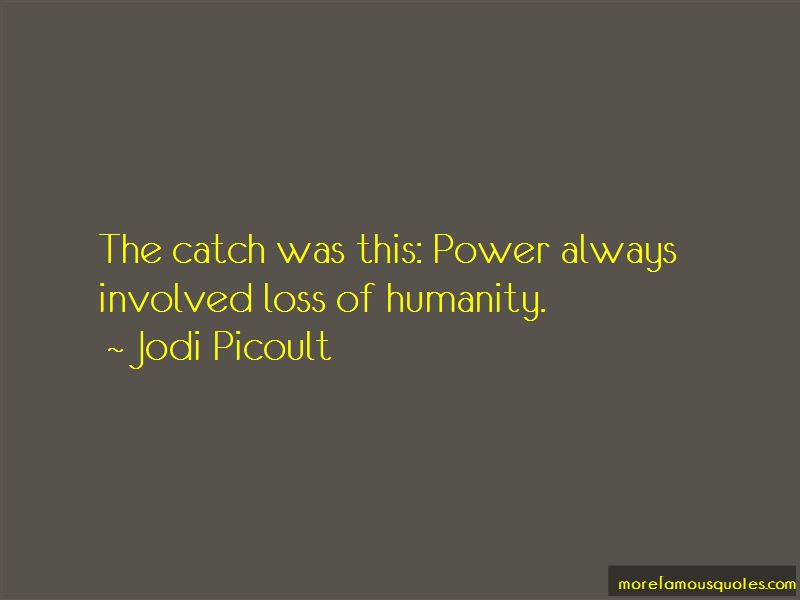 Quotes About Loss Of Humanity