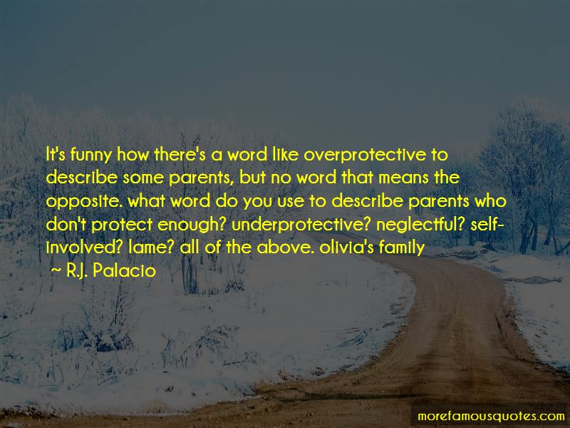 Quotes About Overprotective Family
