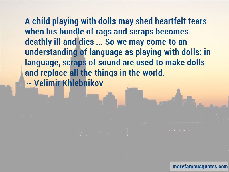Playing With Dolls Quotes Pictures 3