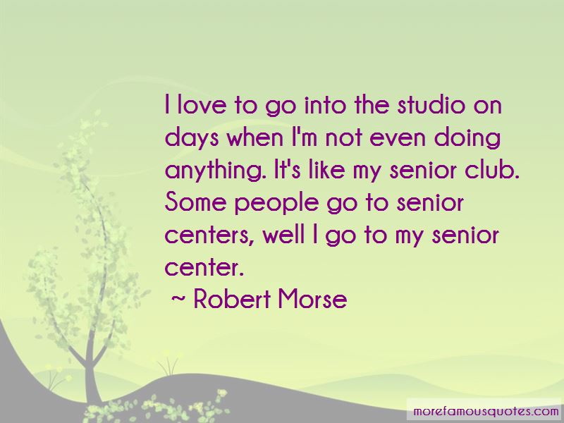 Quotes About Senior Centers