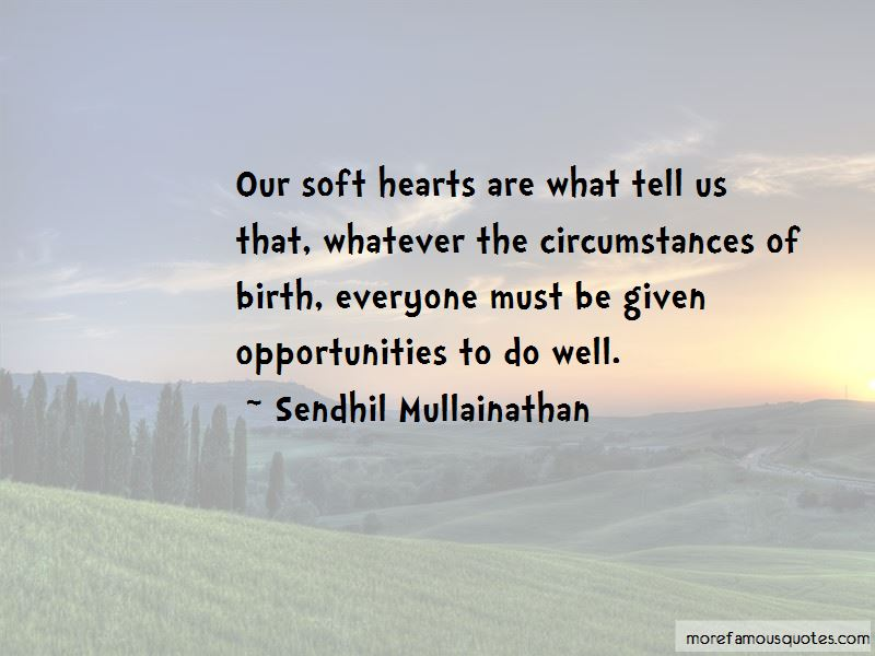 Quotes About Soft Hearts