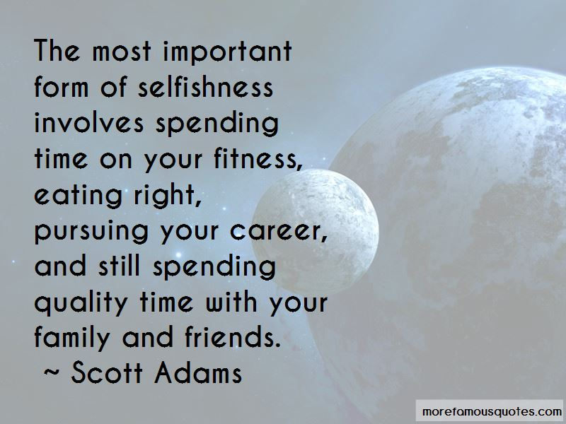 quotes about spending time family and friends top