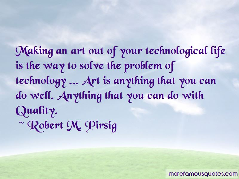 Technological Art Quotes Pictures 3