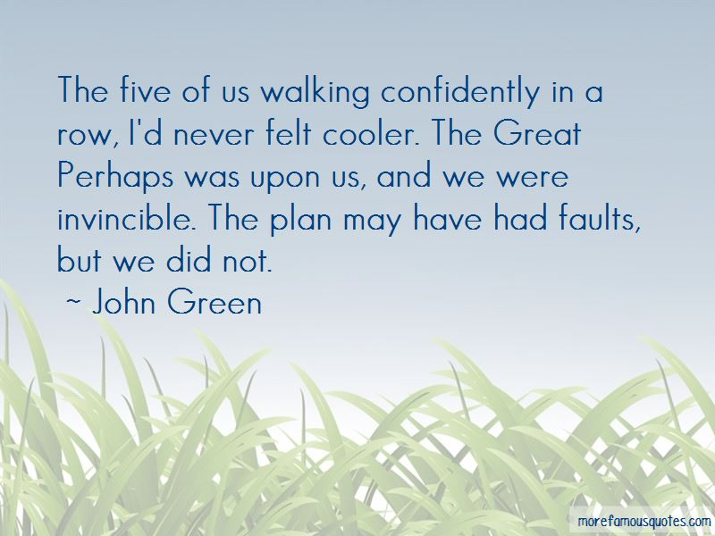 Quotes About The Great Perhaps
