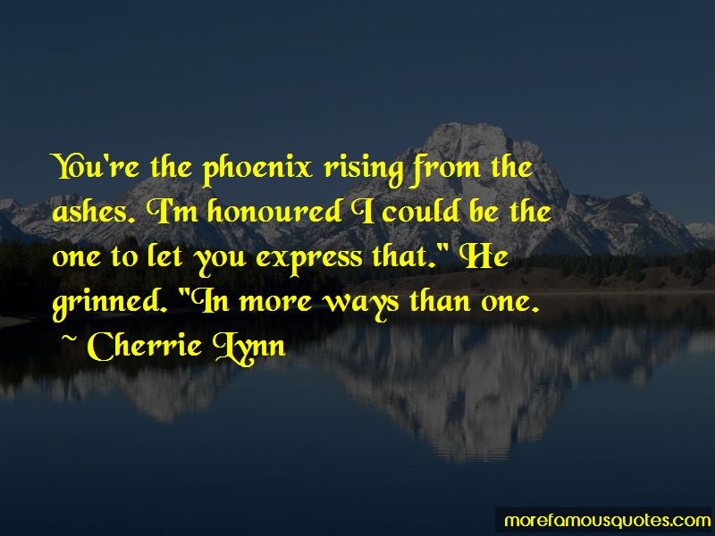 Quotes About The Phoenix Rising From The Ashes