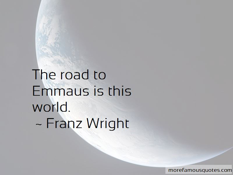 Quotes About The Road To Emmaus