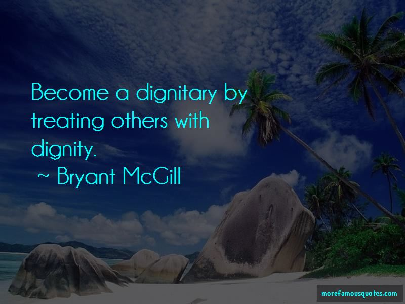 Quotes About Treating Others With Dignity