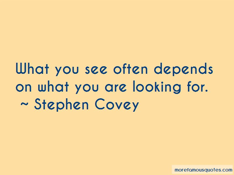 Quotes About What You Are Looking For