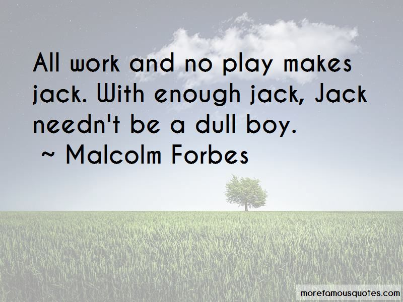 Quotes About Work And No Play