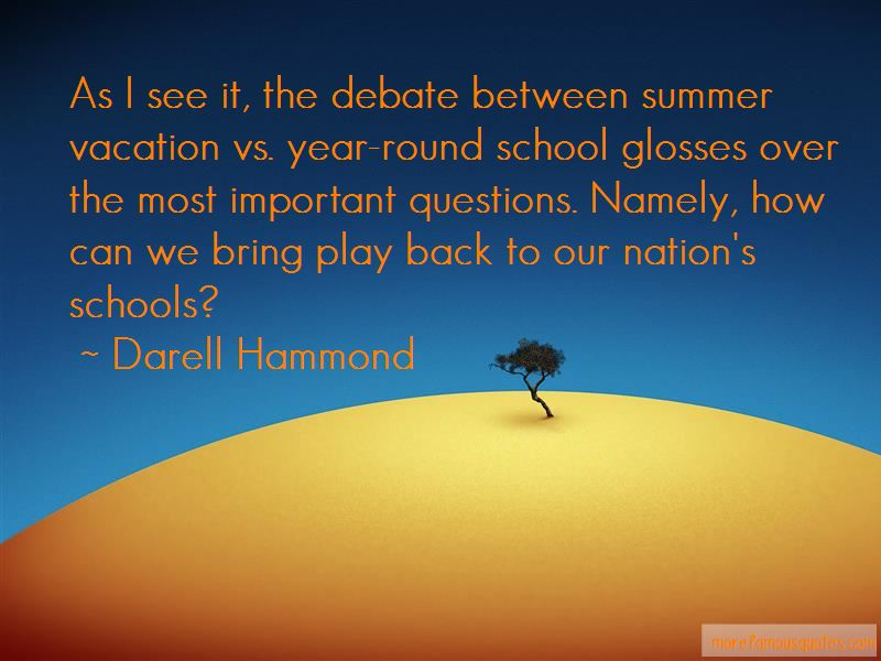 Quotes About Year Round School