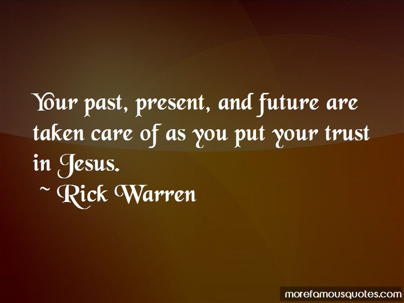 Quotes About Your Past Present And Future