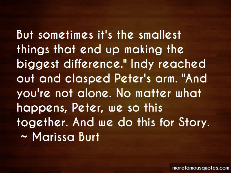 Smallest Things Matter Quotes Pictures 2