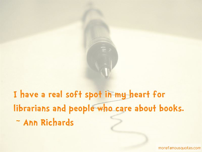 Soft Spot In My Heart Quotes