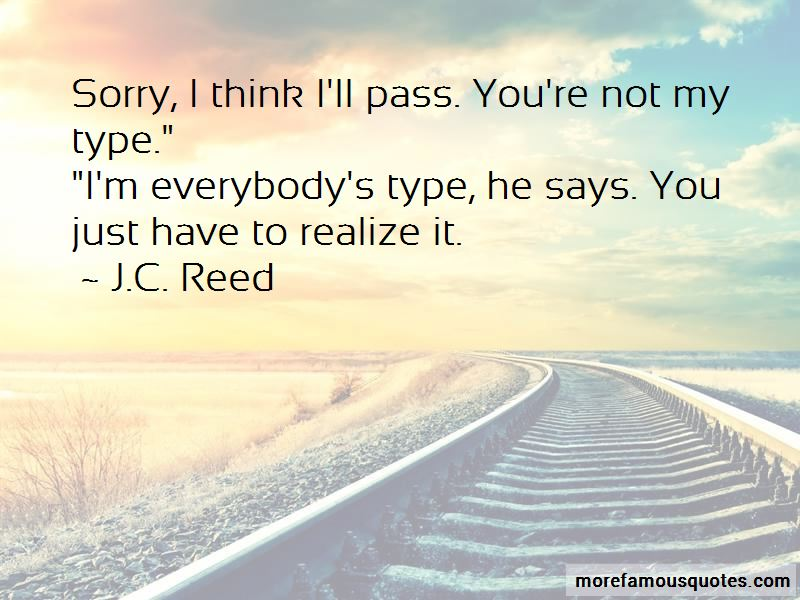 Sorry You Are Not My Type Quotes Pictures 2