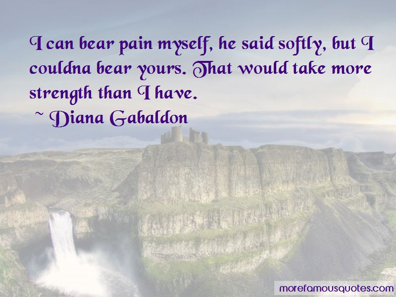 Strength To Bear Pain Quotes Pictures 4