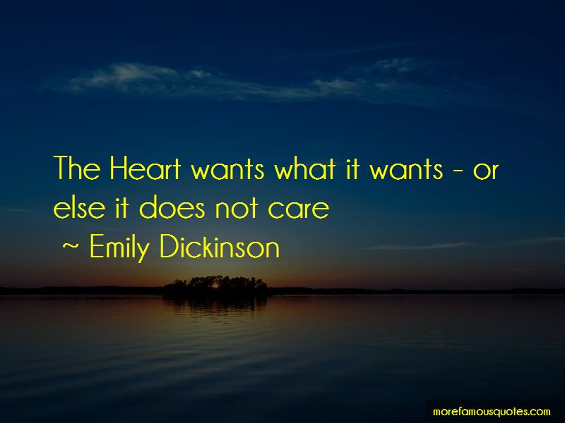 The Heart Wants Quotes