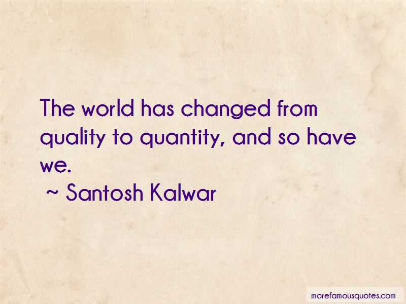 The World Has Changed Quotes Pictures 2
