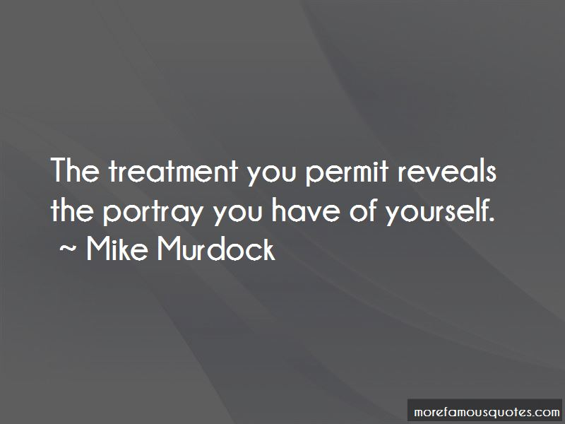 You Portray Yourself Quotes Pictures 3