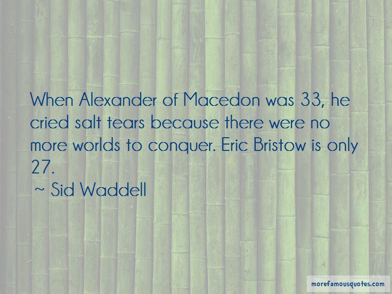 Alexander Macedon Quotes