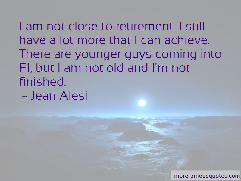 Close To Retirement Quotes