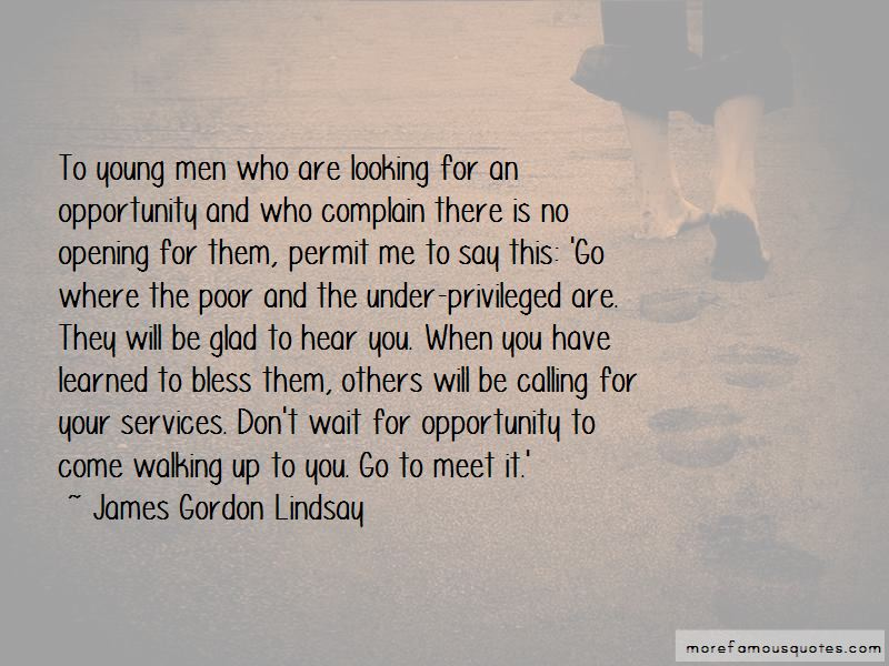 Don't Wait For Opportunity Quotes