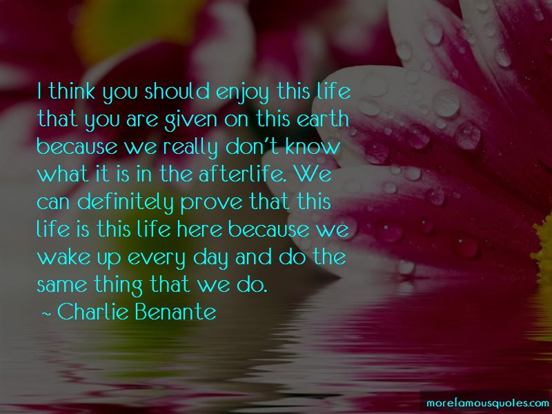 Enjoy This Life Quotes