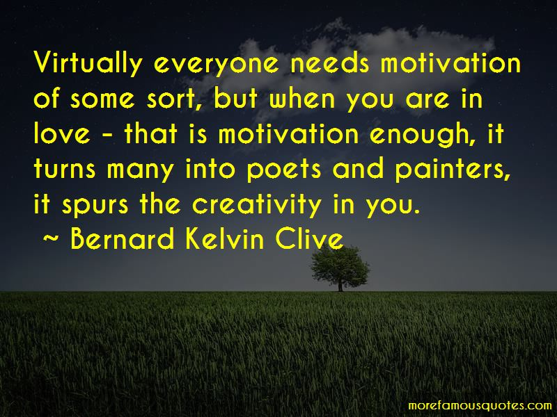 Everyone Needs Motivation Quotes