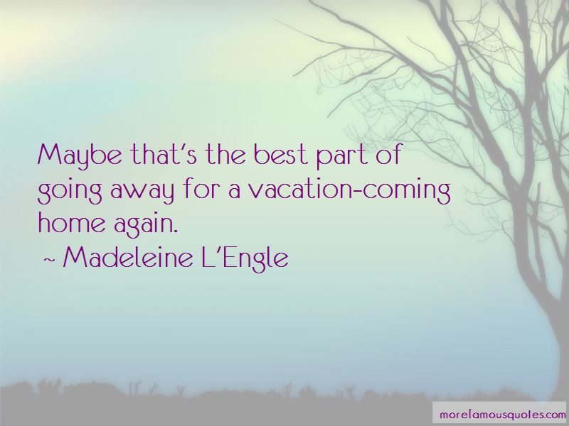 going home vacation quotes top quotes about going home vacation