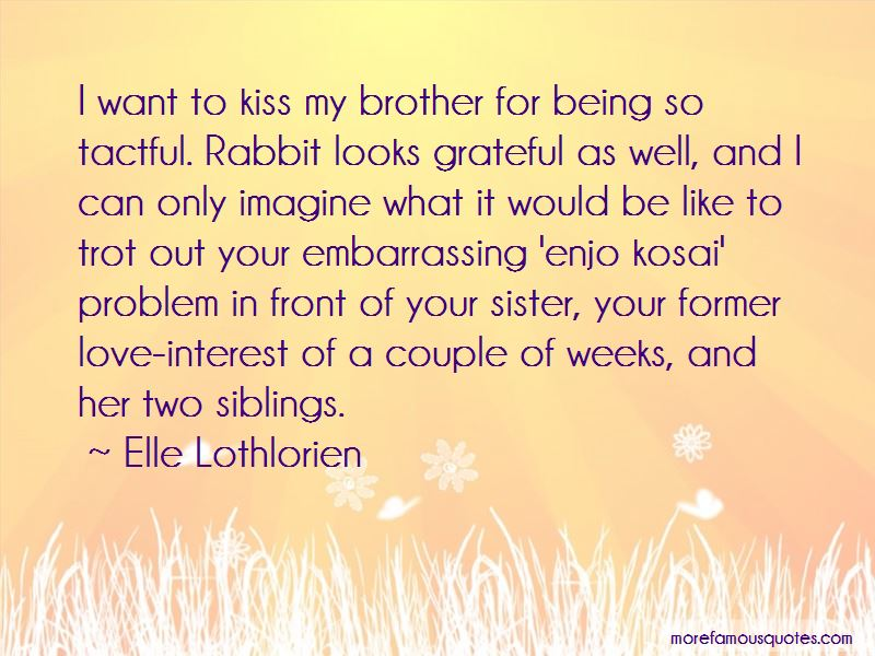 Grateful For My Brother Quotes Pictures 2