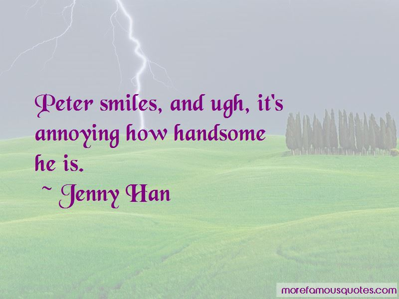 How Handsome He Is Quotes