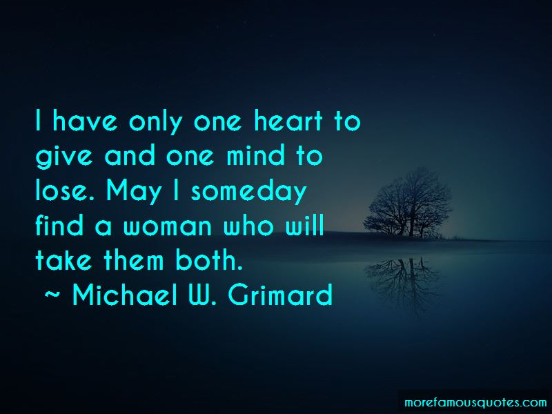I Have Only One Heart Quotes