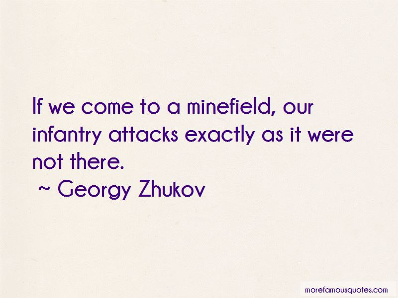 Infantry Attacks Quotes