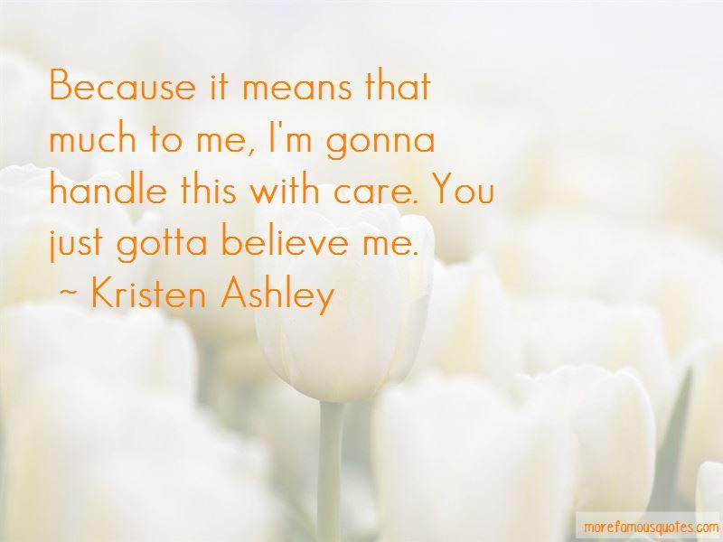 Just Gotta Believe Quotes