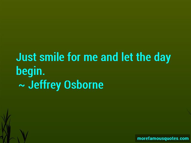 Just Smile For Me Quotes