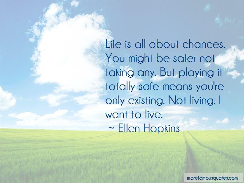 Life All About Taking Chances Quotes Pictures 3