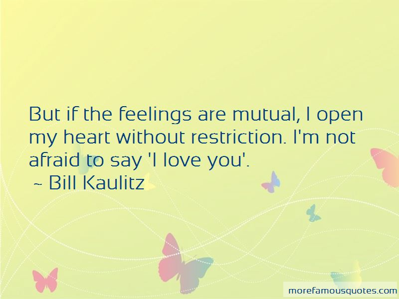 Love Me Without Restriction Quotes