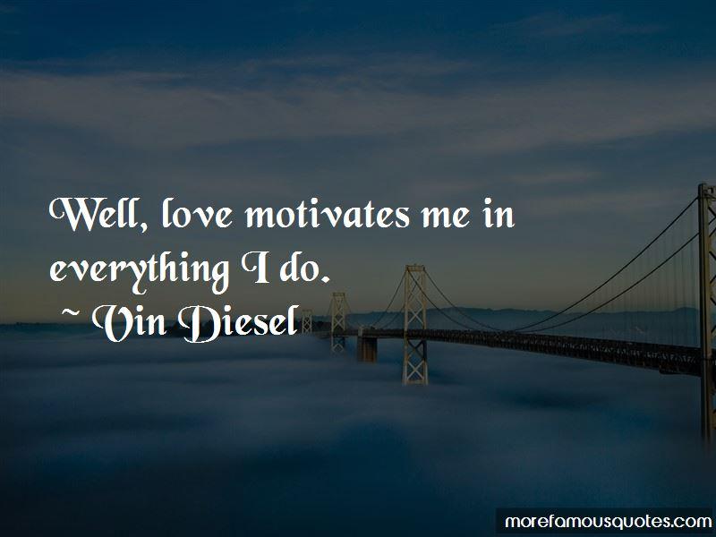 Love Motivates Quotes