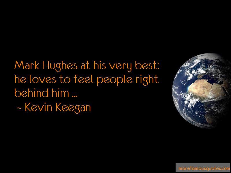 Mark R Hughes Quotes