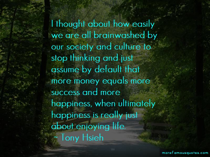 Money Equals Happiness Quotes