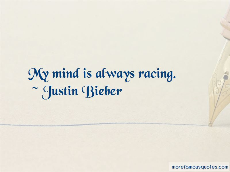 My Mind Is Always Racing Quotes