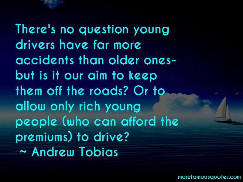 Only Young Drivers Quotes