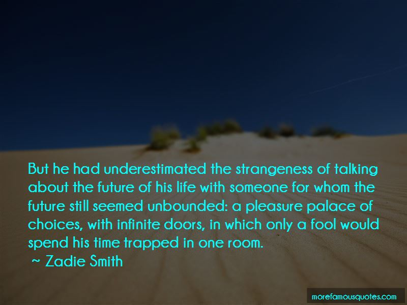About The Future Quotes Pictures 2